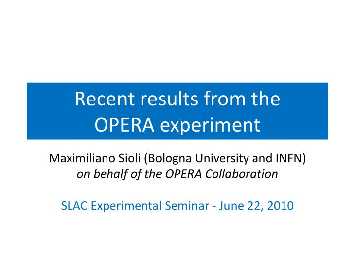 recent results from the opera experiment n.