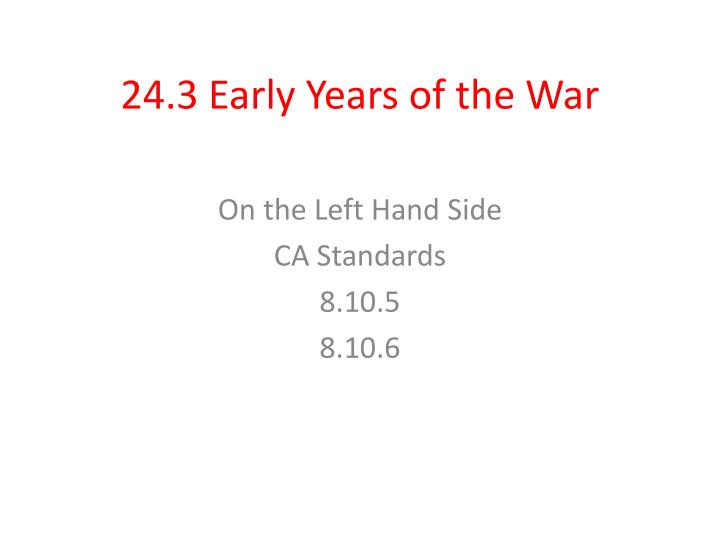 24 3 early years of the war n.