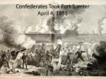 confederates took fort sumter april 4 1861