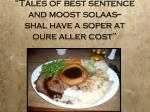 tales of best sentence and moost solaas shal have a soper at oure aller cost