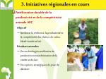 3 initiatives r gionales en cours
