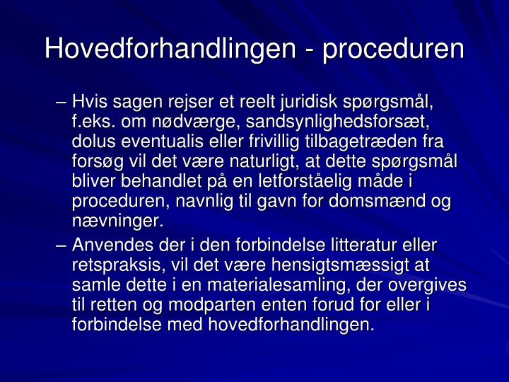 Hovedforhandlingen - proceduren