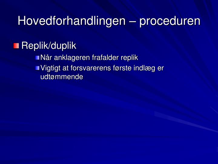Hovedforhandlingen – proceduren