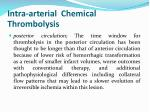 intra arterial chemical thrombolysis1
