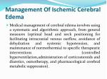 management of ischemic cerebral edema2