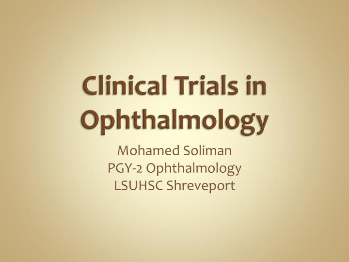 clinical trials in ophthalmology n.