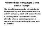 advanced neuroimaging to guide stroke therapy