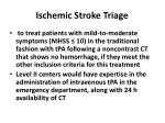 ischemic stroke triage