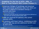 guidelines for the use of aceis arbs or both to treat patients with cardiac disease 1