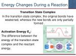 energy changes during a reaction1