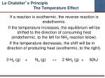 le chatelier s principle the temperature effect