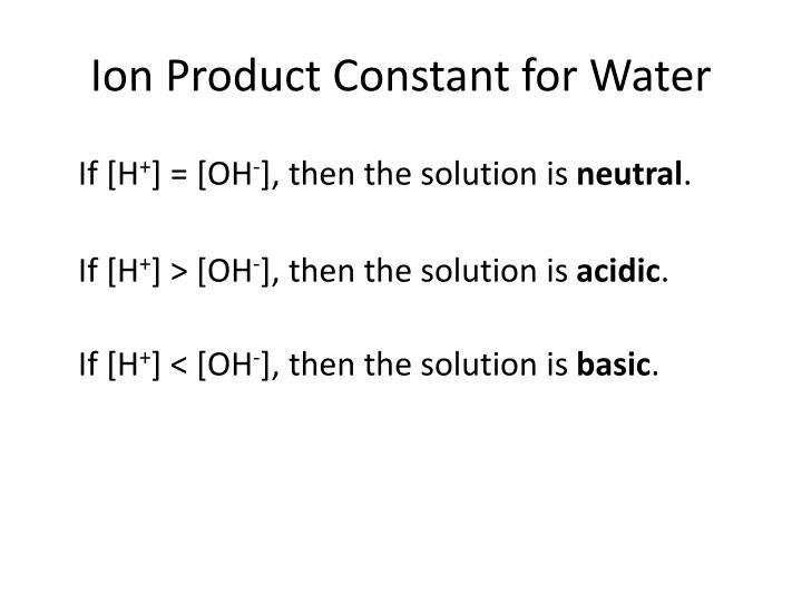 Ion Product Constant for Water