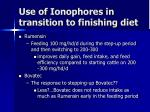 use of ionophores in transition to finishing diet1