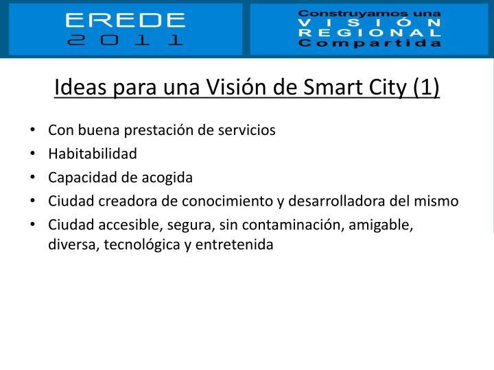 Ideas para una visi n de smart city 1