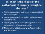 15 what is the impact of the author s use of imagery throughout the poem