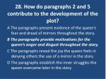 28 how do paragraphs 2 and 5 contribute to the development of the plot