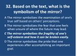 32 based on the text what is the symbolism of the mirror