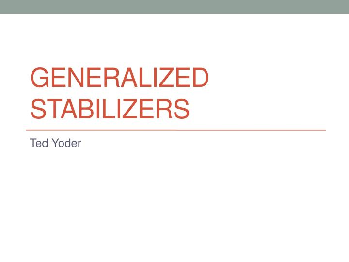 generalized stabilizers n.