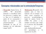 conceptos relacionados con la estimulaci ntemprana1