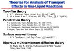 theories for analysis of transport effects in gas liquid reactions