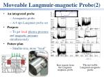moveable langmuir magnetic probe 2