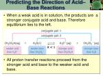 predicting the direction of acid base reactions1