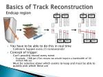 basics of track reconstruction endcap region