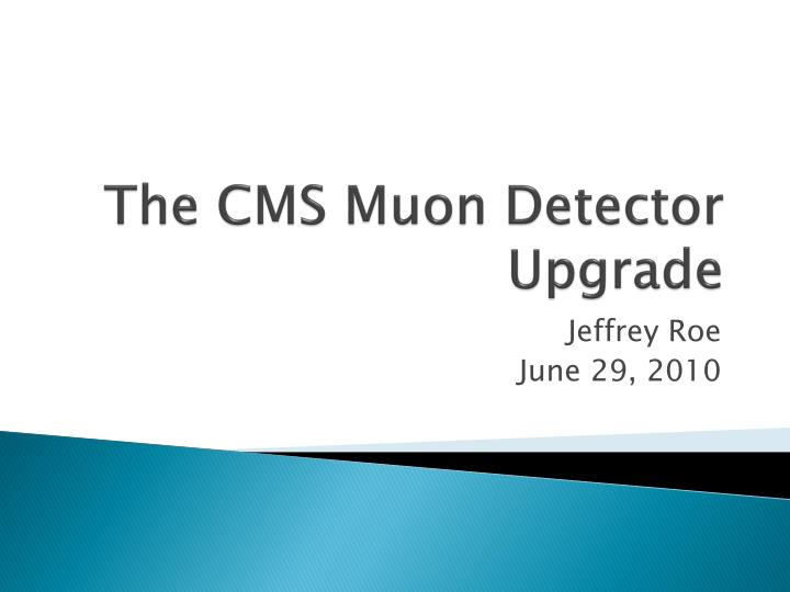 the cms muon detector upgrade n.