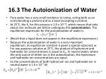 16 3 the autoionization of water