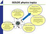 isolde physics topics