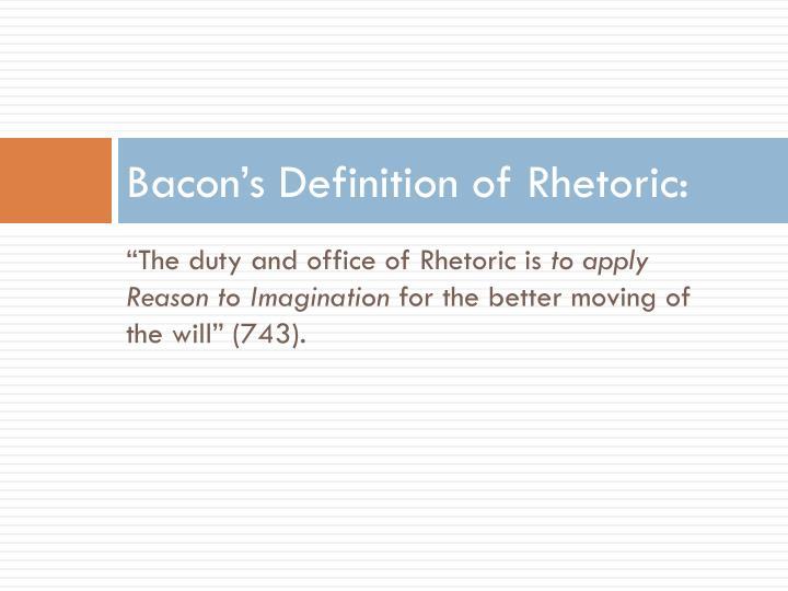 Bacon's Definition of Rhetoric: