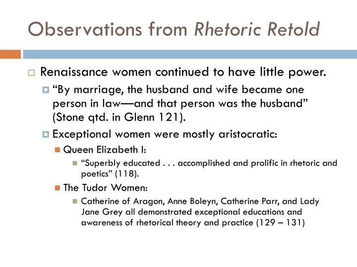 Observations from rhetoric retold