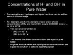 concentrations of h and oh in pure water