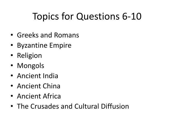 topics for questions 6 10 n.
