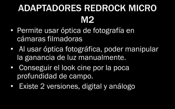 ADAPTADORES REDROCK MICRO M2