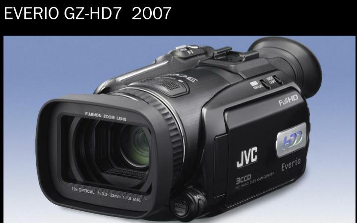EVERIO GZ-HD7  2007