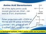 amino acid stereoisomers