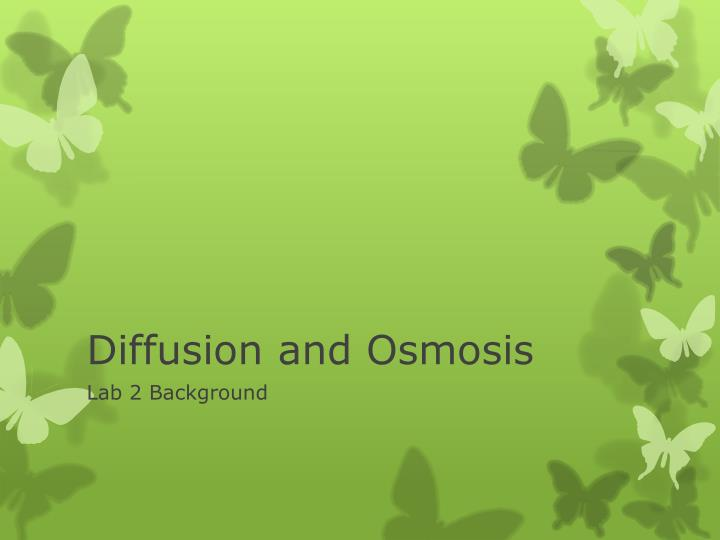 diffusion and osmosis n.