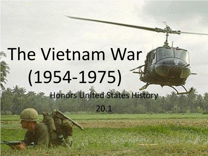 an overview of the vietnam war The vietnam war greatly changed america forever it was the longest war fought in america's history, lasting from 1955 to 1973 the vietnam war tarnished a.