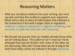 reasoning matters
