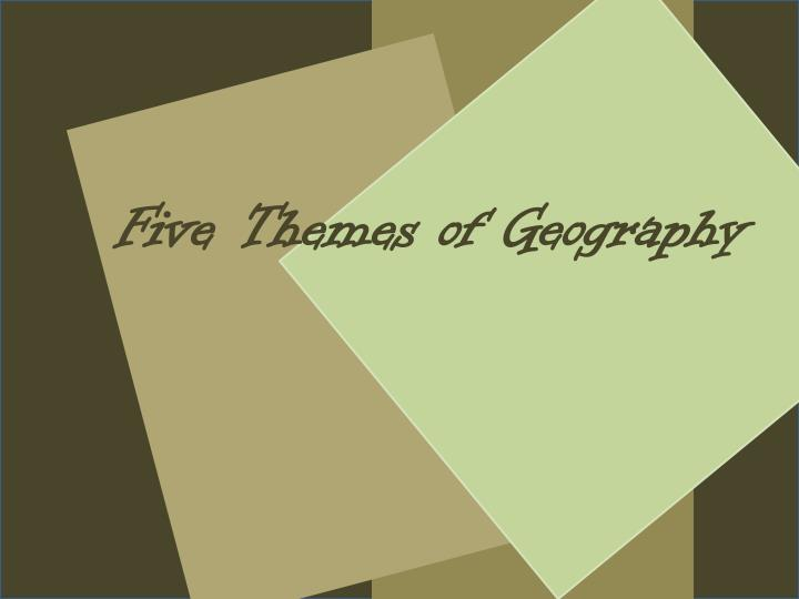 five themes of geography n.