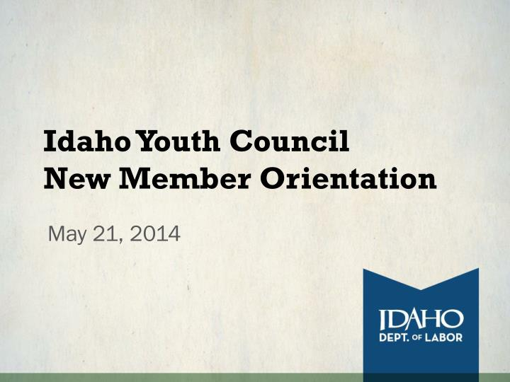 idaho youth council new member orientation n.