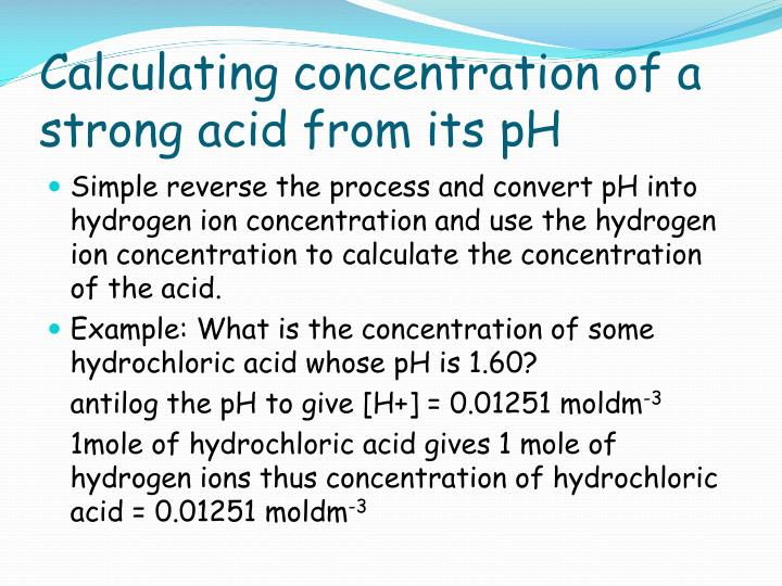 Calculating concentration of a strong acid from its pH