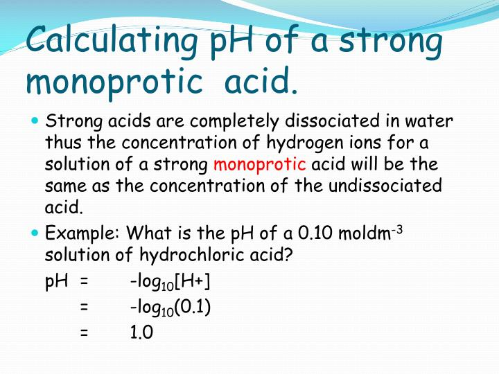 Calculating pH of a strong