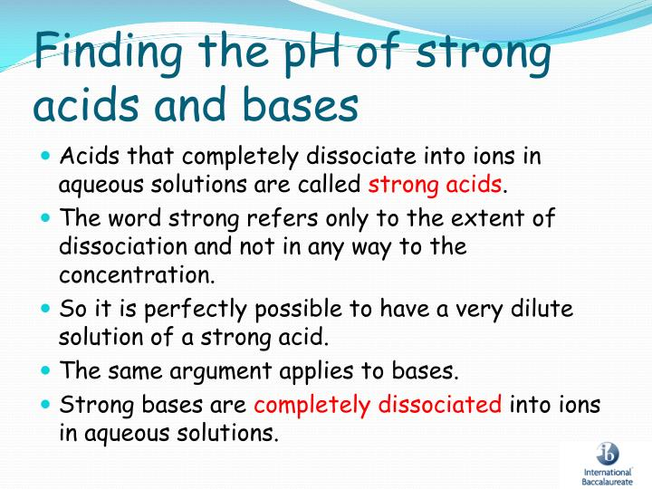 Finding the pH of strong acids and bases