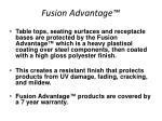 fusion advantage