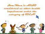 how when is adhd considered as other health impairment under the category of idea