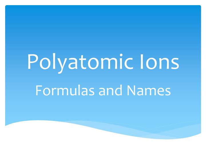 polyatomic ions n.