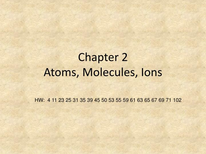 chapter 2 atoms molecules ions n.
