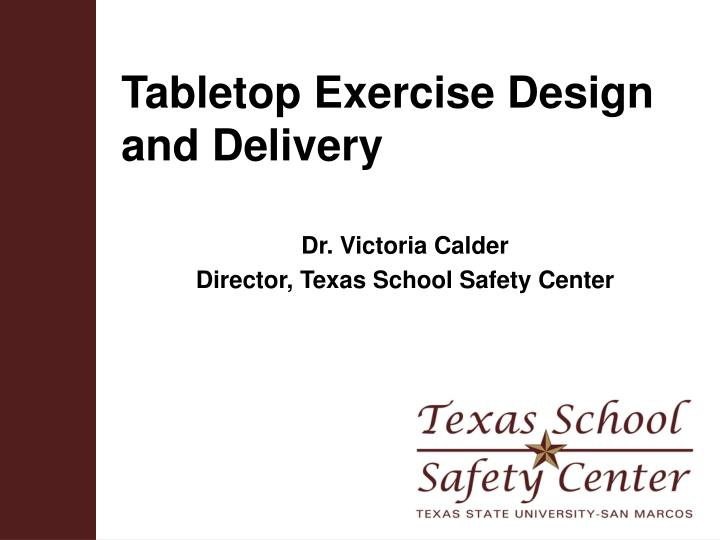 tabletop exercise design and delivery n.